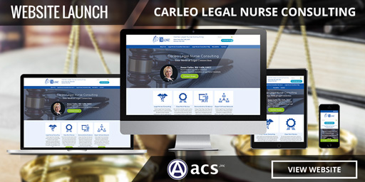 legal website design launched for carleo legal nurse consulting from acs inc web design and seo