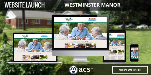 assisted living facility responsive website design for westminster manor from acs inc web design and seo